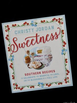 Christy Jordan's Sweetness Cookbook Giveaway Winner!