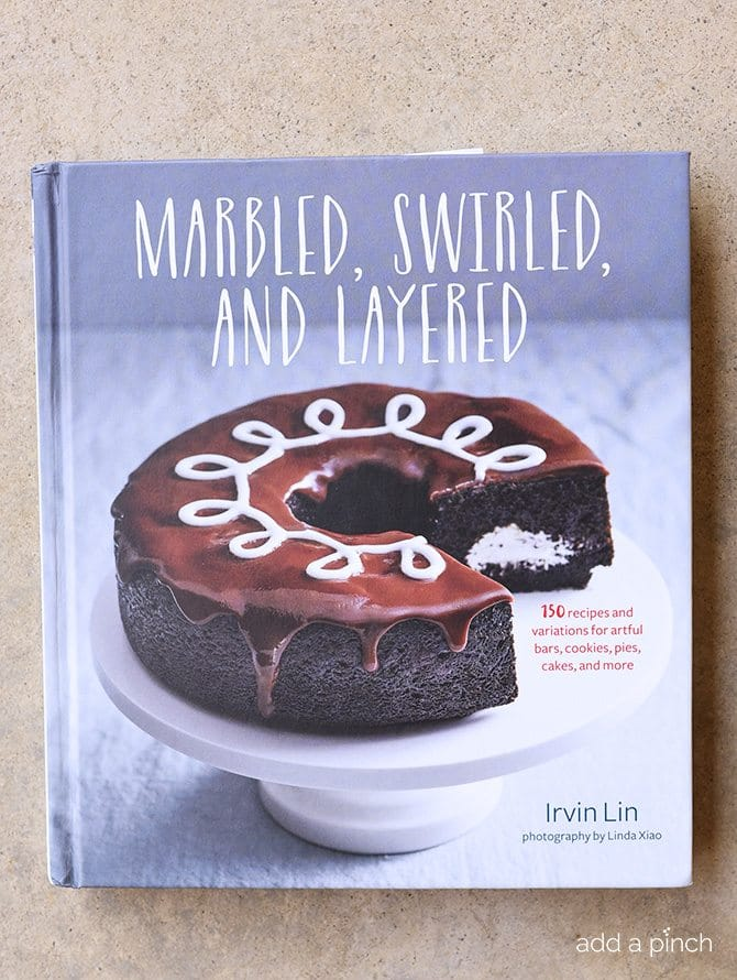 Irvin Lin's Marbled, Swirled and Layered Cookbook // addapinch.com