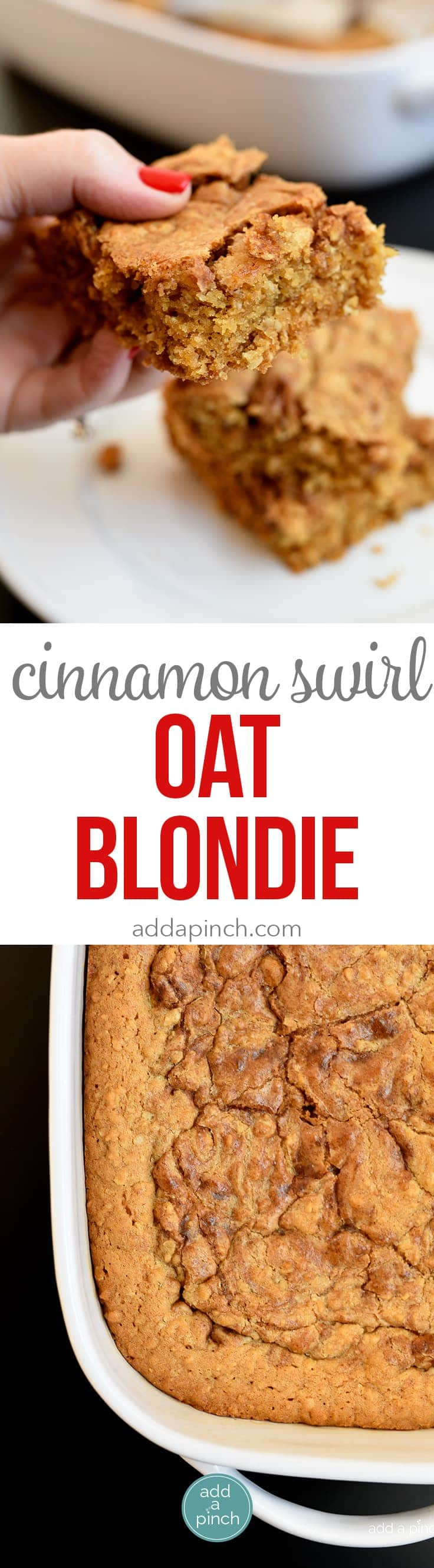 Cinnamon Swirl Oat Blondies Recipe - This Cinnamon Swirl Oat Blondie recipe is a delicious blondie made even better with the addition of oats and a fabulous cinnamon swirl throughout! // addapinch.com