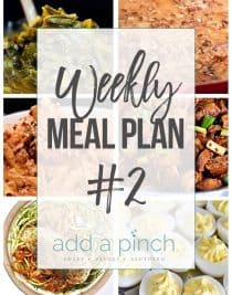 Weekly Meal Plan #2 // Sharing our Weekly Meal Plan with make-ahead tips, freezer instructions, and ways make supper even easier! // addapinch.com