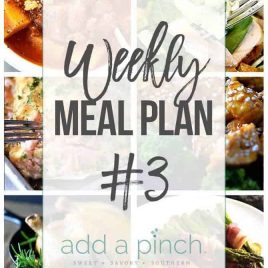Weekly Meal Plan #3 // Sharing our Weekly Meal Plan with make-ahead tips, freezer instructions, and ways make supper even easier! // addapinch.com