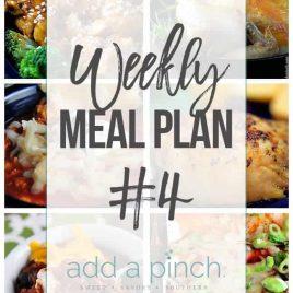 Add a Pinch Weekly Meal Plan #4 // addapinch.com