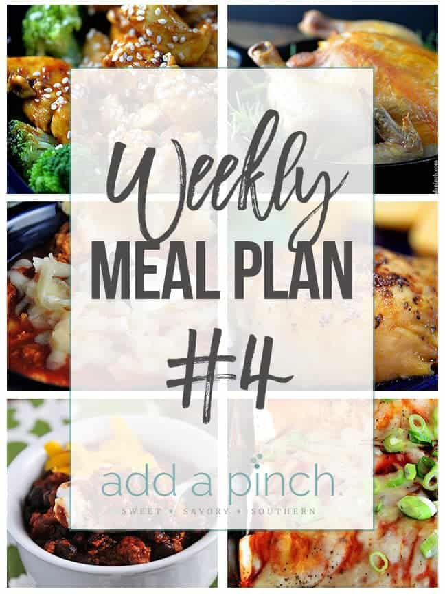Add a Pinch Weekly Meal Plan #4 // addapinch.com