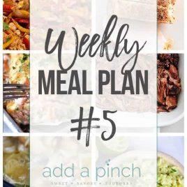 Add a Pinch Weekly Meal Plan #5 // addapinch.com