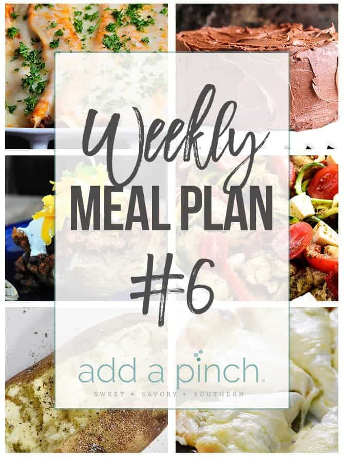 Weekly Meal Plan #6 // Sharing our Weekly Meal Plan with make-ahead tips, freezer instructions, and ways make supper even easier! // addapinch.com