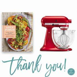 Add a Pinch Cookbook + KItchenaid Mixer Giveaway! // addapinch.com