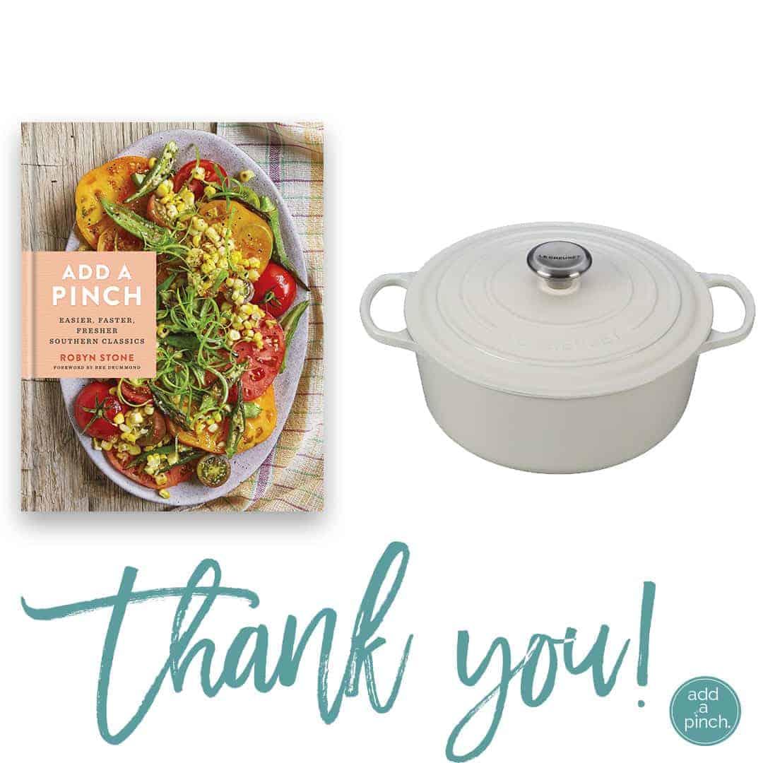 Add a Pinch Cookbook + Le Creuset Dutch Oven Giveaway! // addapinch.com