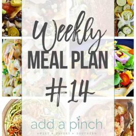 Weekly Meal Plan #14 - Sharing our Weekly Meal Plan with make-ahead tips, freezer instructions, and ways make supper even easier! // addapinch.com