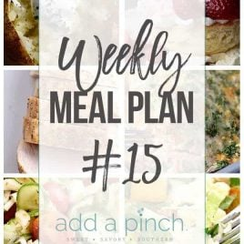Weekly Meal Plan #15 - Sharing our Weekly Meal Plan with make-ahead tips, freezer instructions, and ways make supper even easier! // addapinch.com