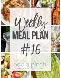 Weekly Meal Plan #16 - Sharing our Weekly Meal Plan with make-ahead tips, freezer instructions, and ways make supper even easier! // addapinch.com