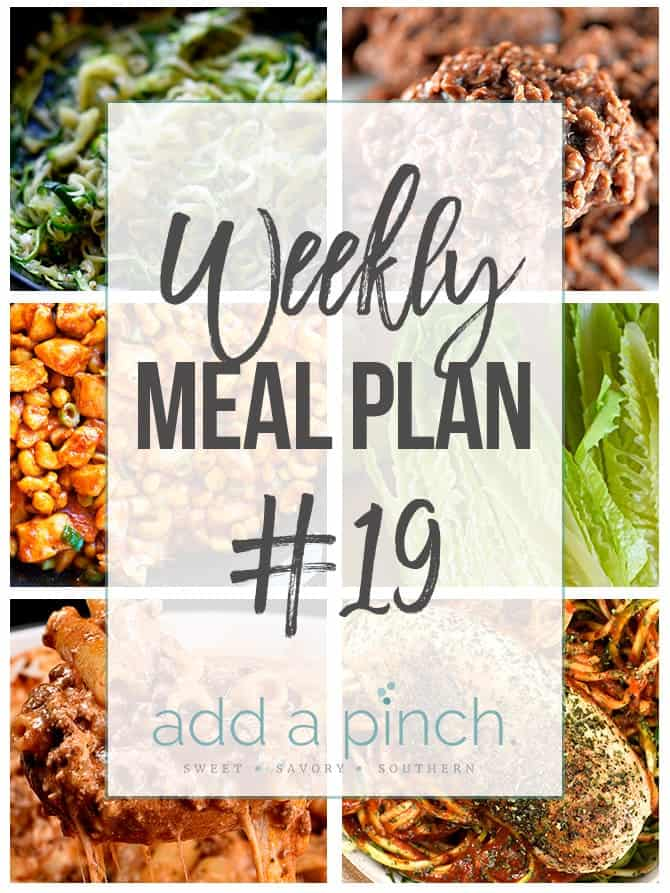 Weekly Meal Plan #19 - Sharing our Weekly Meal Plan with make-ahead tips, freezer instructions, and ways make supper even easier! // addapinch.com