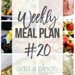 Weekly Meal Plan #20