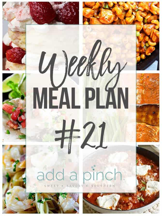Weekly Meal Plan #21 - Sharing our Weekly Meal Plan with make-ahead tips, freezer instructions, and ways make supper even easier! // addapinch.com