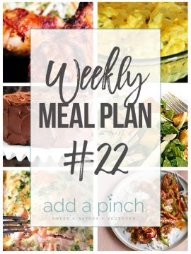 Weekly Meal Plan #22