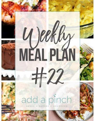 Weekly Meal Plan #22 - Sharing our Weekly Meal Plan with make-ahead tips, freezer instructions, and ways make supper even easier! // addapinch.com