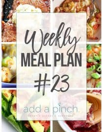 Weekly Meal Plan #23 - Sharing our Weekly Meal Plan with make-ahead tips, freezer instructions, and ways make supper even easier! // addapinch.com