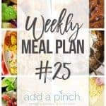 Weekly Meal Plan #25