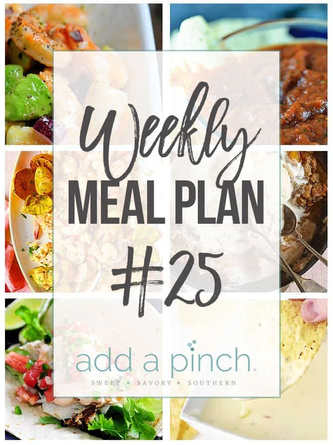 Weekly Meal Plan #25 - Sharing our Weekly Meal Plan with make-ahead tips, freezer instructions, and ways make supper even easier! // addapinch.com