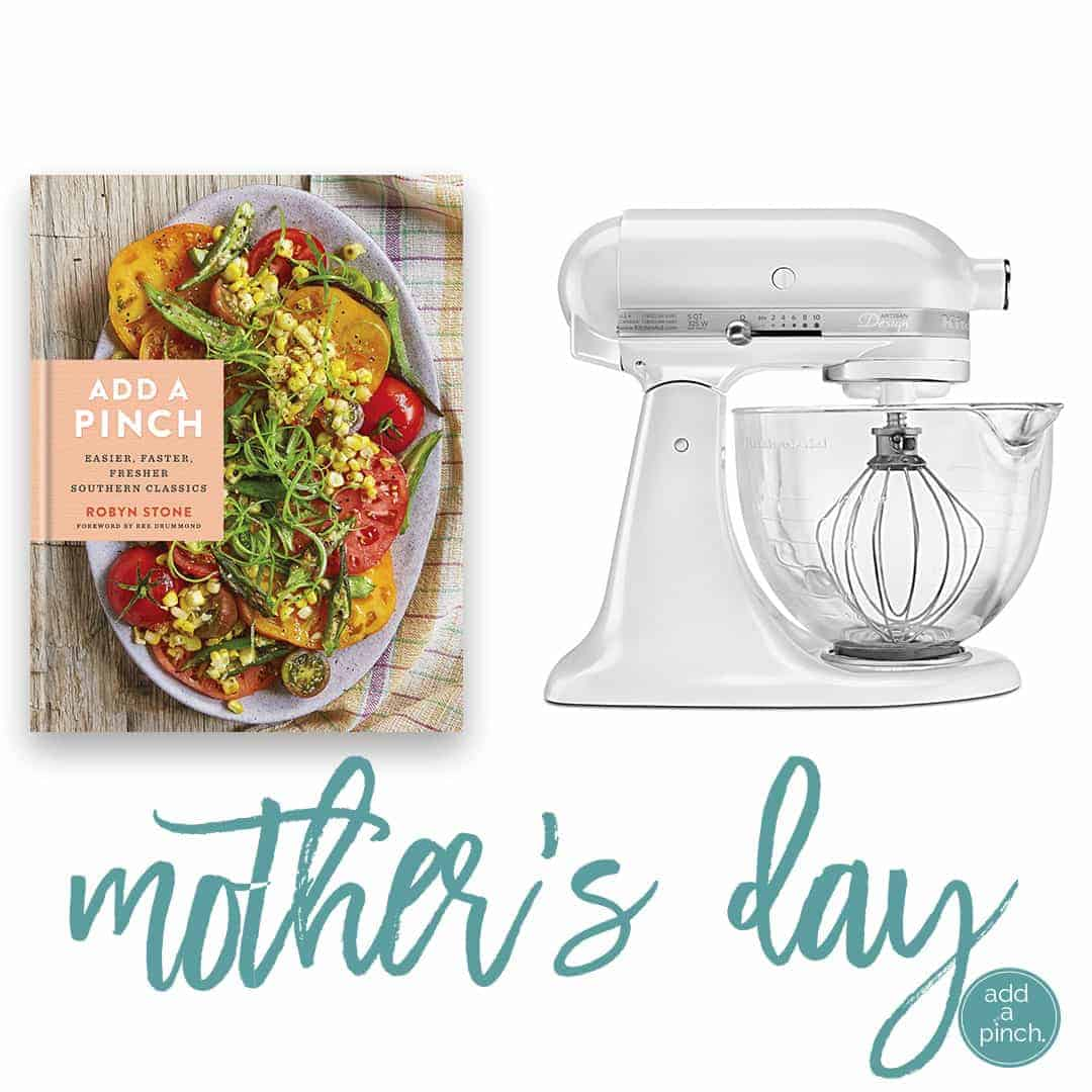 Add a Pinch Mother's Day Giveaway! // addapinch.com