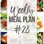 Weekly Meal Plan #28