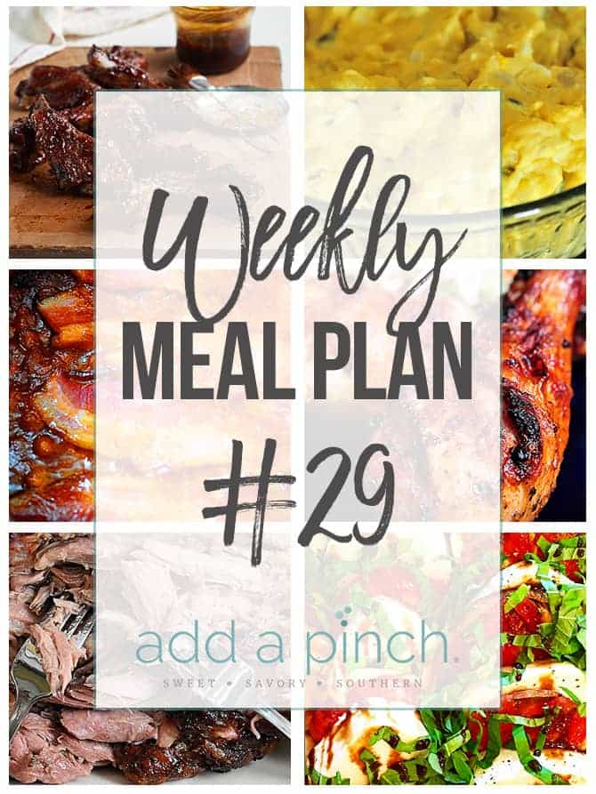 Weekly Meal Plan #29 - Sharing our Weekly Meal Plan with make-ahead tips, freezer instructions, and ways make supper even easier! // addapinch.com