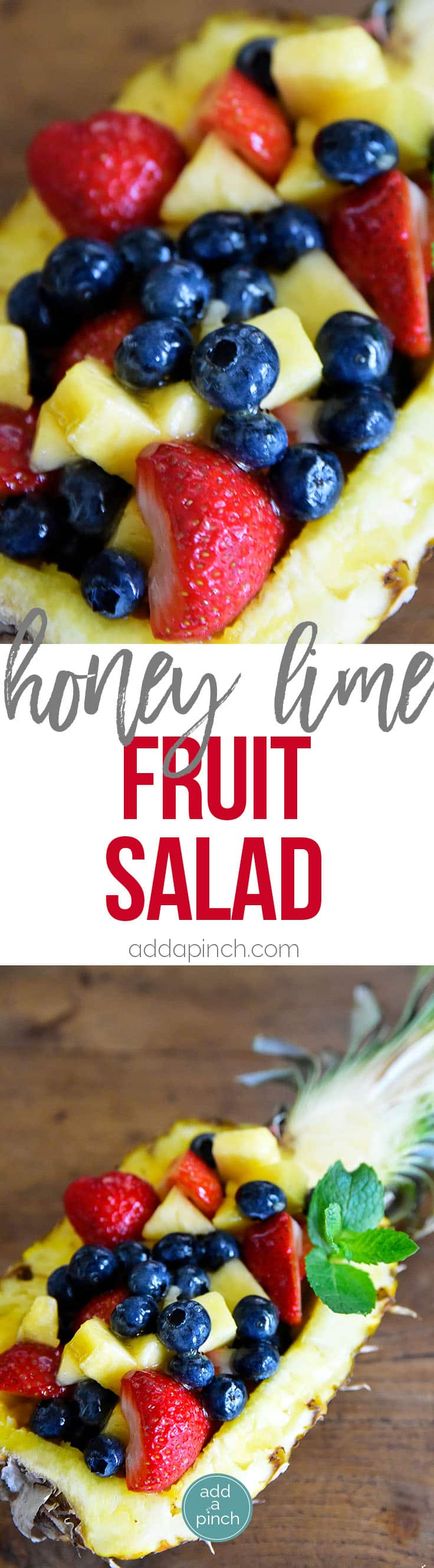 Honey Lime Fruit Salad Recipe - Made with your favorite fruits with a delicious dressing, this honey lime fruit salad is always a favorite! // addapinch.com