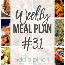 Weekly Meal Plan #31 - Sharing our Weekly Meal Plan with make-ahead tips, freezer instructions, and ways make supper even easier! // addapinch.com
