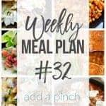 Weekly Meal Plan #32