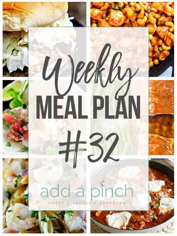 Weekly Meal Plan #32 - Sharing our Weekly Meal Plan with make-ahead tips, freezer instructions, and ways make supper even easier! // addapinch.com