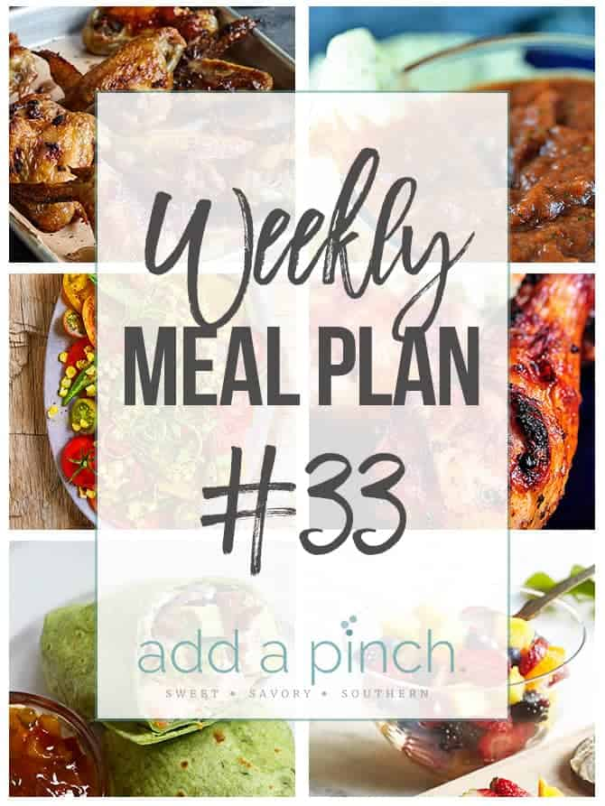 Weekly Meal Plan #33 - Sharing our Weekly Meal Plan with make-ahead tips, freezer instructions, and ways make supper even easier! // addapinch.com