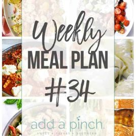 Weekly Meal Plan #34 - Sharing our Weekly Meal Plan with make-ahead tips, freezer instructions, and ways make supper even easier! // addapinch.com