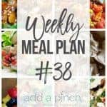 Weekly Meal Plan #38