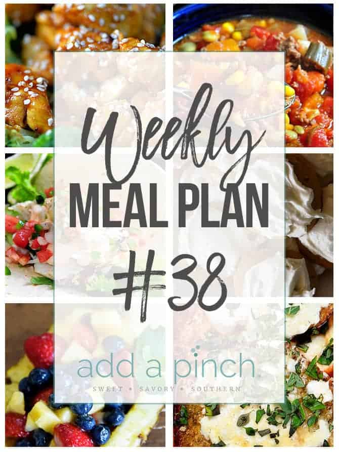 Weekly Meal Plan #38 - Sharing our Weekly Meal Plan with make-ahead tips, freezer instructions, and ways make supper even easier! // addapinch.com