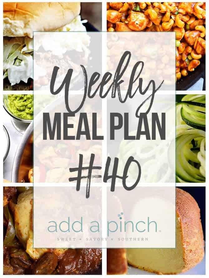 Weekly Meal Plan #40 - Sharing our Weekly Meal Plan with make-ahead tips, freezer instructions, and ways make supper even easier! // addapinch.com