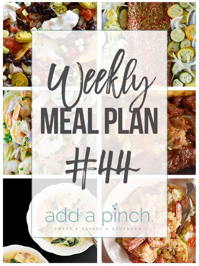 Weekly Meal Plan #44 - Sharing our Weekly Meal Plan with make-ahead tips, freezer instructions, and ways make supper even easier! // addapinch.com