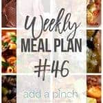 Weekly Meal Plan #46