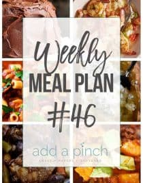Weekly Meal Plan #46 - Sharing our Weekly Meal Plan with make-ahead tips, freezer instructions, and ways to make supper even easier! // addapinch.com