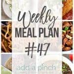 Weekly Meal Plan #47
