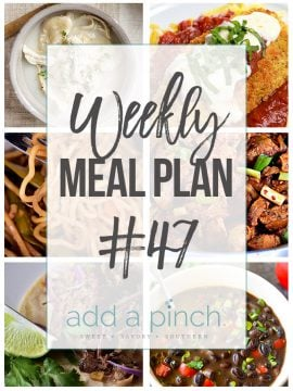 Weekly Meal Plan #47