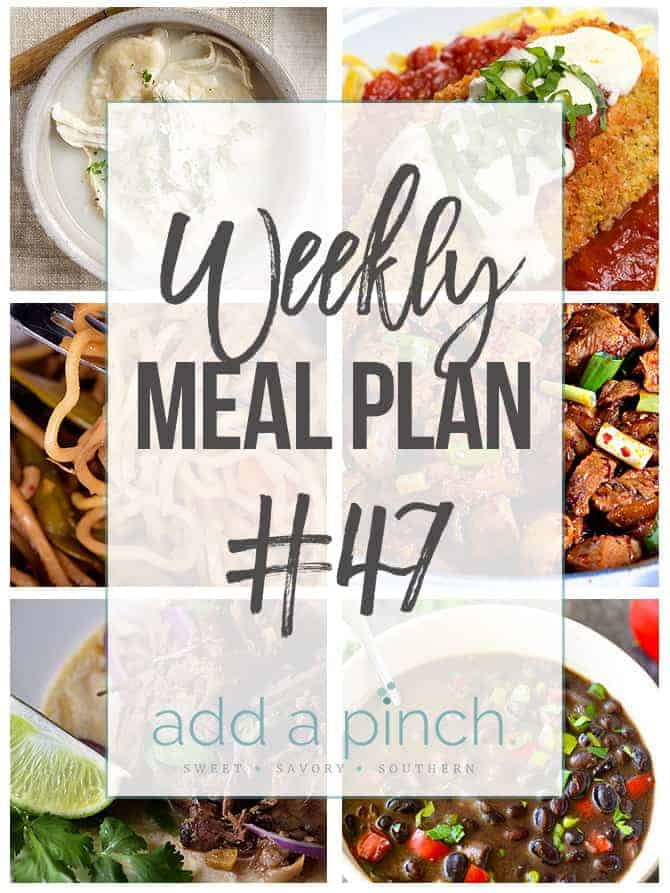 Weekly Meal Plan #47 - Sharing our Weekly Meal Plan with make-ahead tips, freezer instructions, and ways to make supper even easier! // addapinch.com