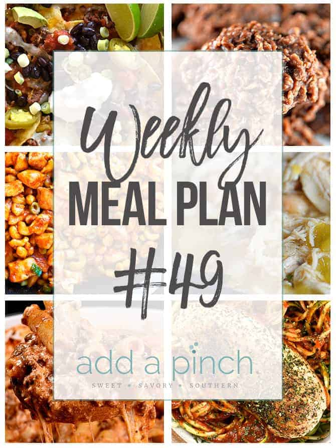 Weekly Meal Plan #49 - Sharing our Weekly Meal Plan with make-ahead tips, freezer instructions, and ways to make supper even easier! // addapinch.com