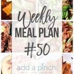 Weekly Meal Plan #50