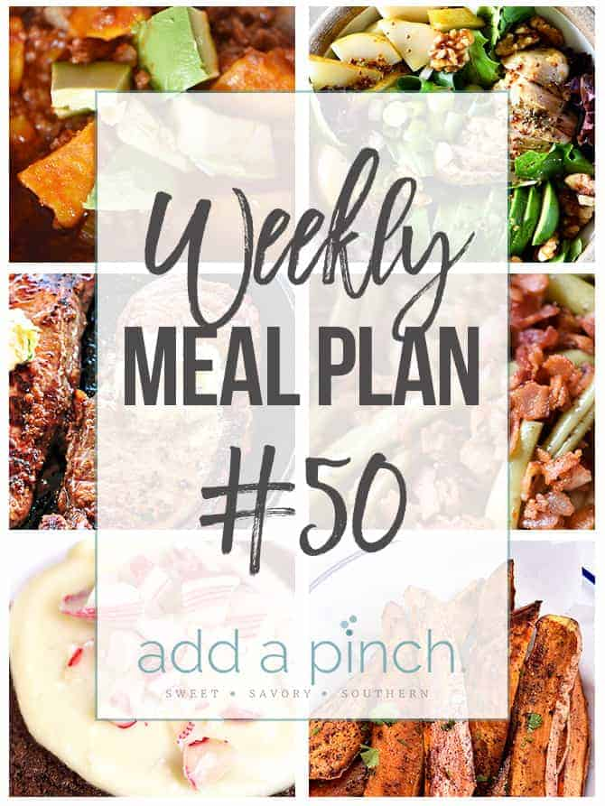 Weekly Meal Plan #50 - Sharing our Weekly Meal Plan with make-ahead tips, freezer instructions, and ways to make supper even easier! // addapinch.com