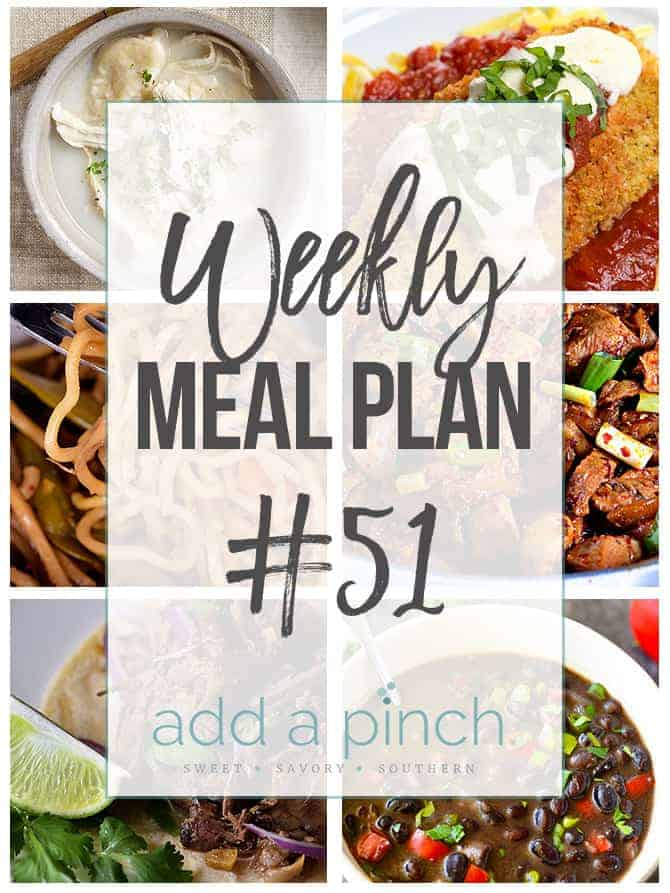 Weekly Meal Plan #51 - Sharing our Weekly Meal Plan with make-ahead tips, freezer instructions, and ways to make supper even easier! // addapinch.com