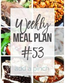Weekly Meal Plan #53 - Sharing our Weekly Meal Plan with make-ahead tips, freezer instructions, and ways to make supper even easier! // addapinch.com