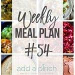 Weekly Meal Plan #54