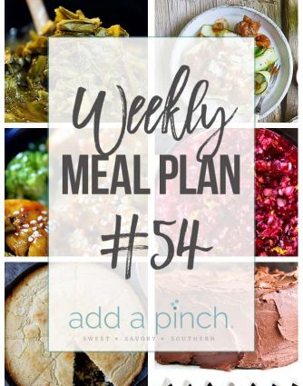 Weekly Meal Plan #54 - Sharing our Weekly Meal Plan with make-ahead tips, freezer instructions, and ways to make supper even easier! // addapinch.com