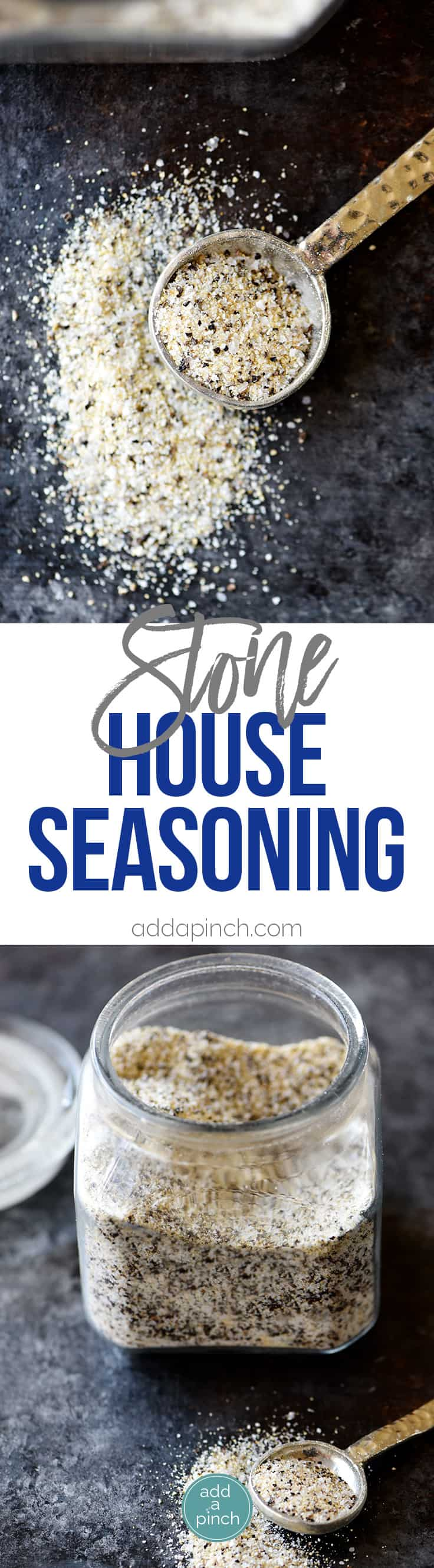 Stone House Seasoning Recipe - A quick, easy and delicious seasoning blend that adds so much flavor in a snap! // addapinch.com