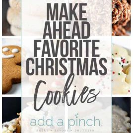 Favorite Christmas cookies from sugar cookies to snickerdoodles, this is a list of classics and new found favorites includes make-ahead instructions and tips! // addapinch.com