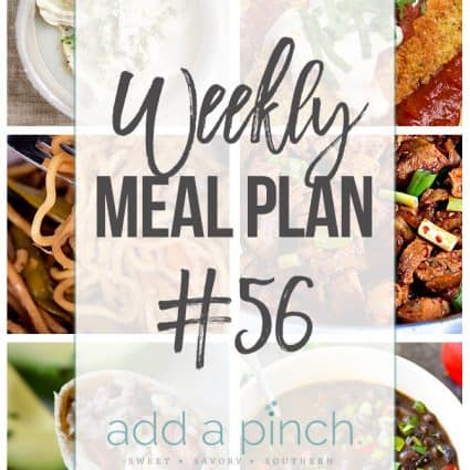 Weekly Meal Plan #56 - Sharing our Weekly Meal Plan with make-ahead tips, freezer instructions, and ways to make supper even easier! // addapinch.com